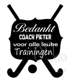 Bedankt coach voor alle leuke trainingen - Hockey