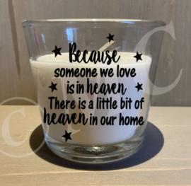 Kaars in glas - Because someone we love