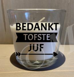Kaars in glas - Bedankt tofste juf / meester