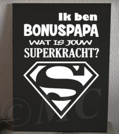 Ik ben bonuspapa wat is jouw superkracht?