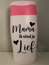 Douchegel : Mama ik vind je lief