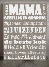 Onze mama