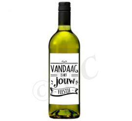 Wijnfles etiket: Vandaag is het jouw feestje