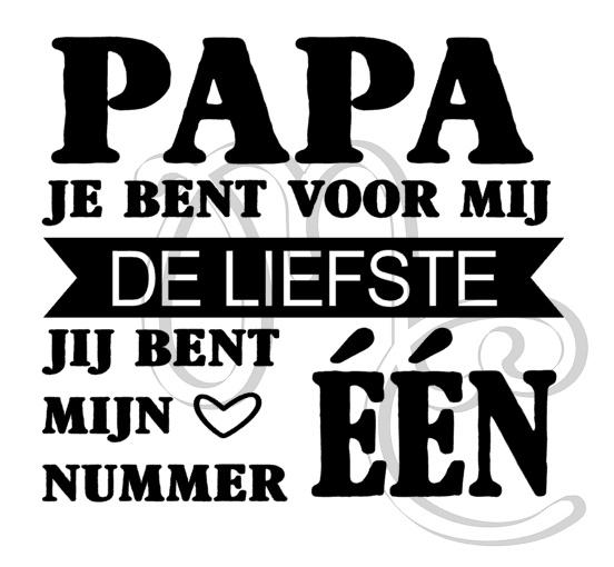 Papa / Opa jij bent mijn nummer één