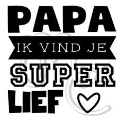 papa / opa ik vind je super lief