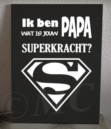 Ik ben papa wat is jouw superkracht?