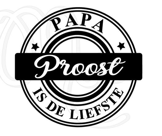 Papa / Opa is de liefste proost