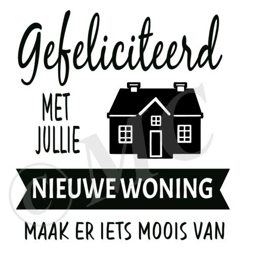 Gefeliciteerd met jullie nieuwe woning