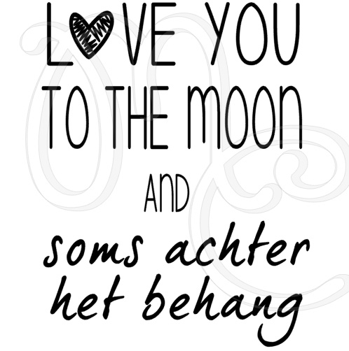 Love you to the moon and soms achter het behang