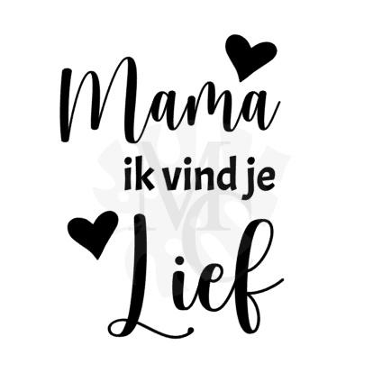 Mama/Oma ik vind je lief