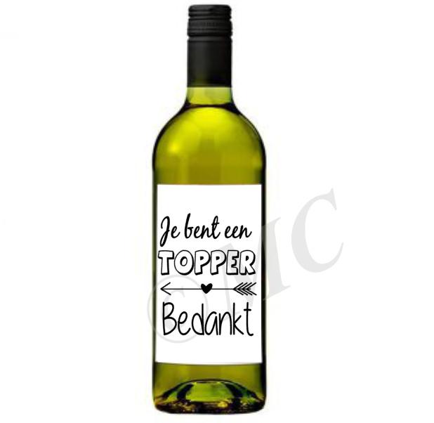 Wijnfles etiket: Je bent een topper bedankt