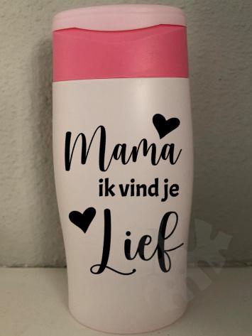 Douchegel : Mama/Oma ik vind je lief