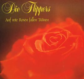 die flippers - auf rote rosen fallen tränen