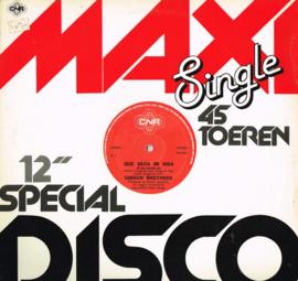gibson brothers -que sera mi vida 45 rpm maxi single 12 inch