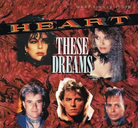 heart - these dreams maxi single 45rpm