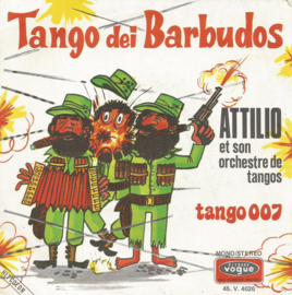 attilio et son orchestre de tangos - tango dei barbudos & tango