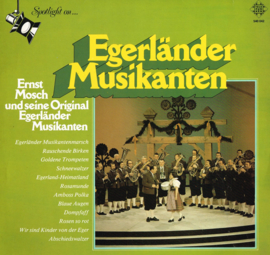 ernst mosch und seine original egerlander musikanten - egerlander musikanten