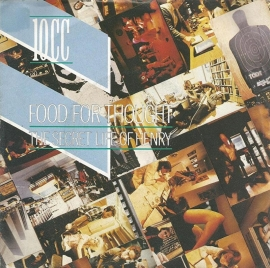 10 cc - food for tought - the secret life of henry