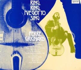 ferre grignard - ring,ring, i've got to sing