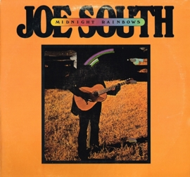 joe south - midnight rainbows