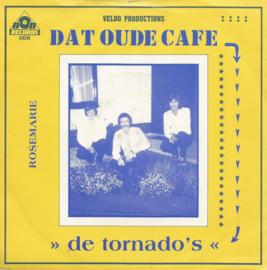 de tornado's - dat oude cafe &  rosemarie