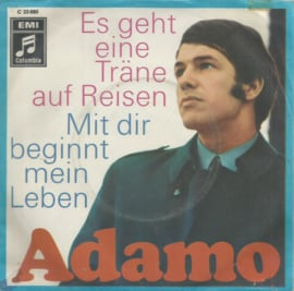 adamo - es geht eine tränen auf reisen & mit ir beginnt mein leben