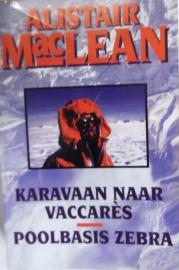 alistar maclean - karavaan naar vaccares en poolbasis zebra bk003