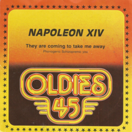napoleon xiv - they are coming to take me away & photogenic,schizophrenic you