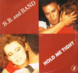 b.b. and band - hold me tight - 12 inch maxi singel