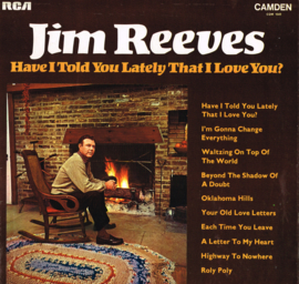 jim reeves - have i told you lately that i love you ?