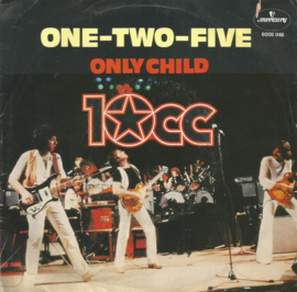 10 cc - one-two-five & only child