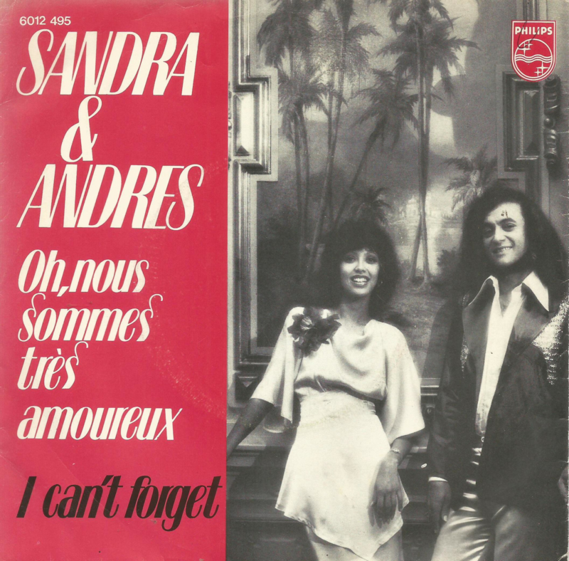 sandra & andres - oh,nous sommes tres amoureux & i can't forget
