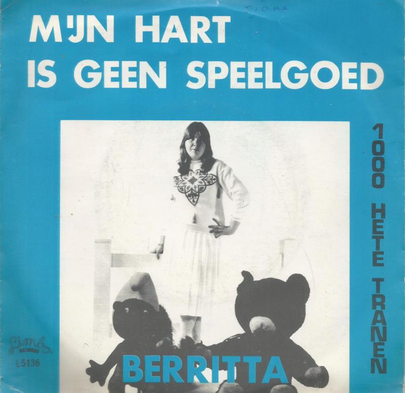 berritta - mijn hart is geen speelgoed & 1000 hete tranen