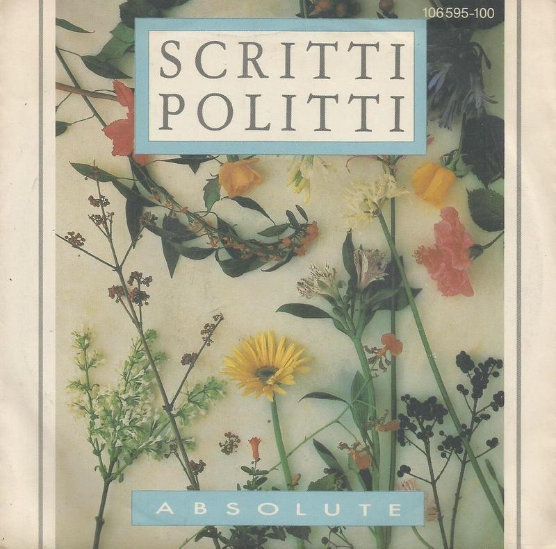 scritti politti - absolute & absolute (version)