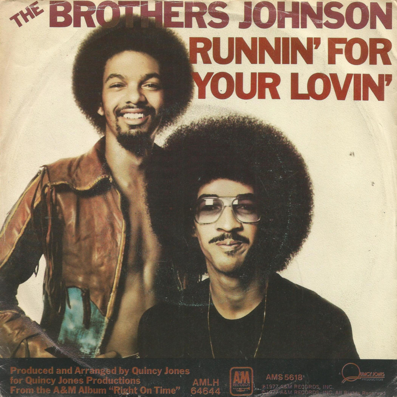 the brothers johnson - runnin'for your lovin & q