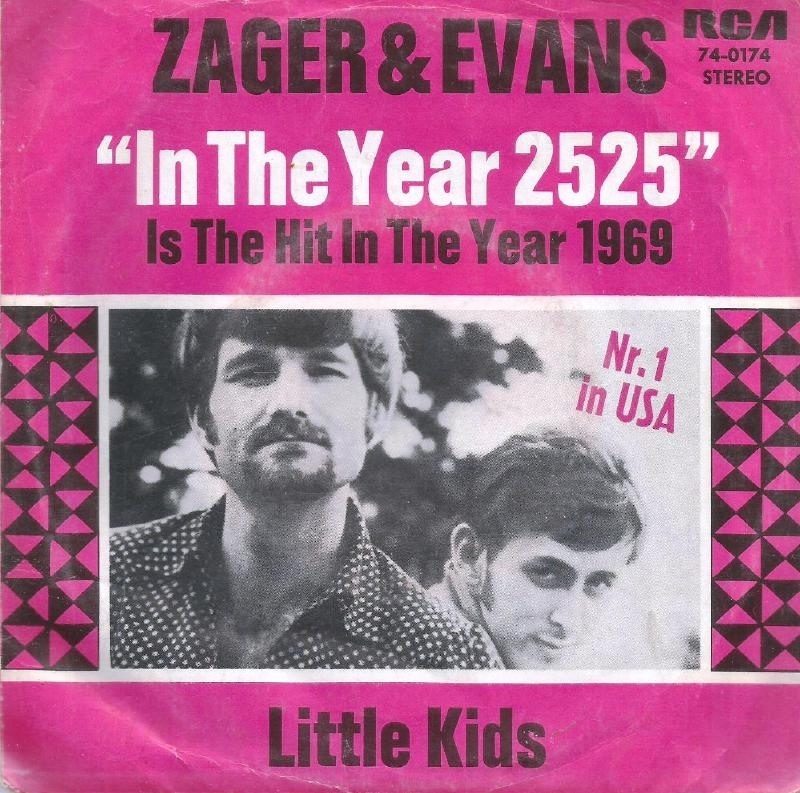 zager & evans - in the year 2525 & little kids