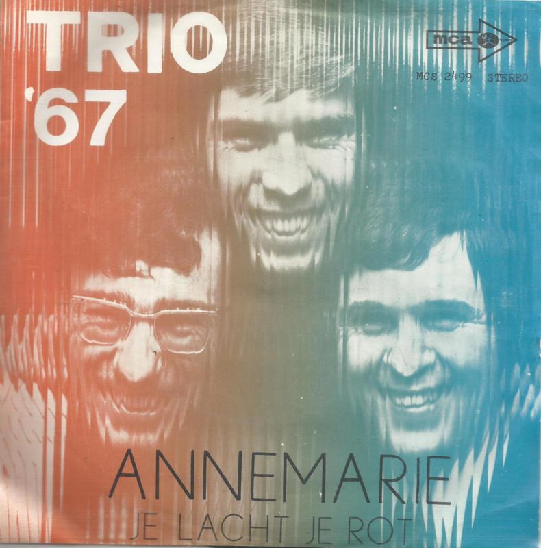 trio '67 - annemarie & je lacht je rot