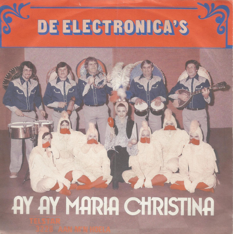 de electronica's - ay ay maria christina & aan m'n hoela