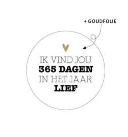 Kadosticker | Ik vind jou 365 dagen in het jaar lief.