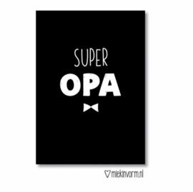 Ansichtkaart  ' Super opa '