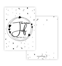 Herinneringskaart  ' De liefste juf dat ben jij ! '
