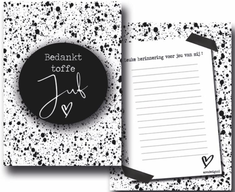 Herinneringskaart  zwart/wit  ' Bedankt toffe juf '
