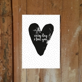 POSTER 'EVERY DAY I LOVE YOU' 2 IN 1