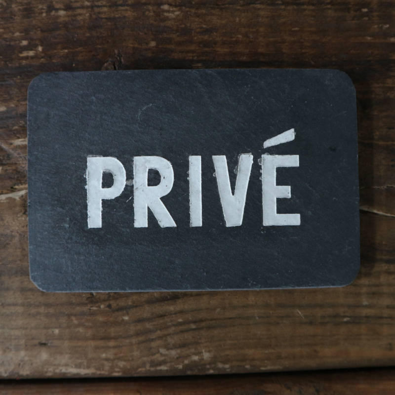 "Leistenen deurbordje ""privé"""