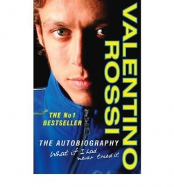 WHAT IF I HAD NEVER TRIED IT.   by Valentino Rossi #46