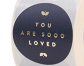 5x Sticker | You are so LOVED
