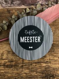Onderzetter | tofste MEESTER | STREEP