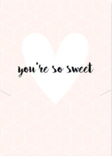 """Sieraden wenskaart""""You're so sweet"""""""