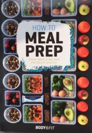 How to Mealprep Body & Fit