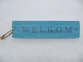 Tekstbord Welkom
